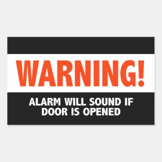 Sticker Rectangulaire L'alarme d'avertissement semblera si la porte est