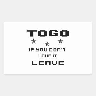 Sticker Rectangulaire Le Togo si vous ne l'aimez pas, partent