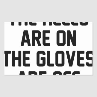 Sticker Rectangulaire Les gants sont allumés