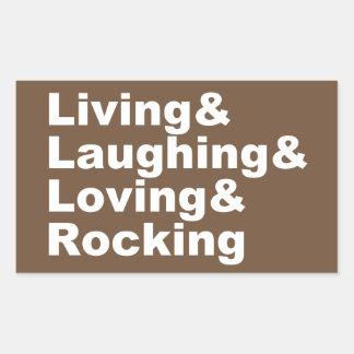 Sticker Rectangulaire Living&Laughing&Loving&ROCKING (blanc)