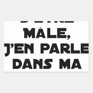 STICKER RECTANGULAIRE MAL-ÊTRE D'ÊTRE MÂLE, J'EN PARLE DANS MA LETTRE