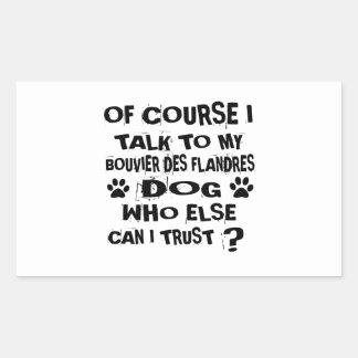 Sticker Rectangulaire Naturellement je parle à mon chien De de DES