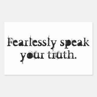 Sticker Rectangulaire Parlez courageusement votre vérité