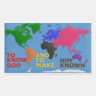 Sticker Rectangulaire Pour connaître Dieu et lui faire le monde connu de