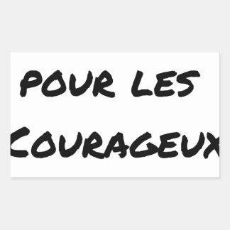 Sticker Rectangulaire THÉ MÉRITÉ POUR LES COURAGEUX - Jeux de mots