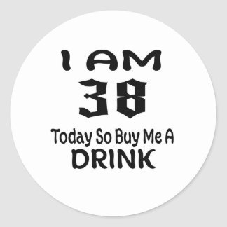 Sticker Rond 38 achetez-aujourd'hui ainsi moi une boisson