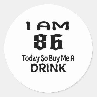 Sticker Rond 86 achetez-aujourd'hui ainsi moi une boisson