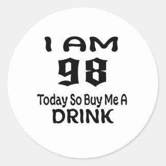 Sticker Rond 98 achetez-aujourd'hui ainsi moi une boisson