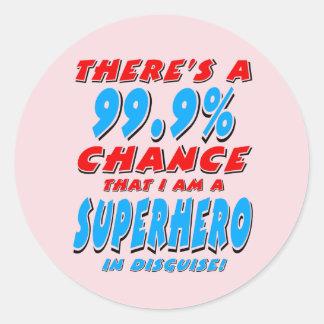 Sticker Rond 99,9% Je suis un SUPER HÉROS (le noir)