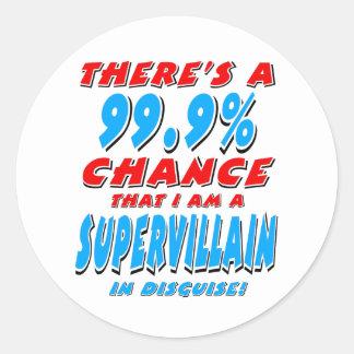 Sticker Rond 99,9% Je suis un VOYOU SUPERBE (le noir)