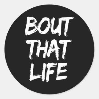 Sticker Rond Accès qu'autocollants d'impression de la vie