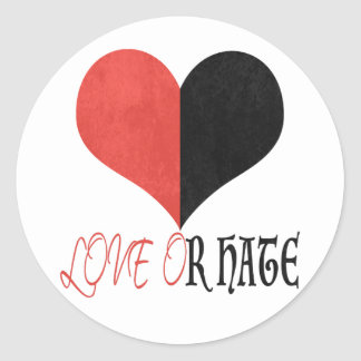 Sticker Rond Amour ou haine