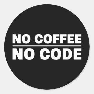 Sticker Rond Aucun café aucun code