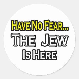 Sticker Rond Aucun juif de crainte… n'est ici