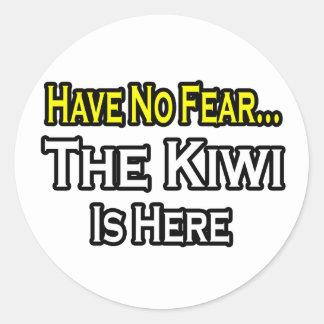 Sticker Rond Aucun kiwi de crainte… n'est ici