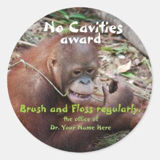 Sticker Rond Aucune récompense de dentiste de cavités pour des