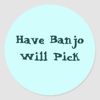 Sticker Rond Ayez le banjo sélectionnera