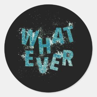 Sticker Rond Bleu turquoise quoi que