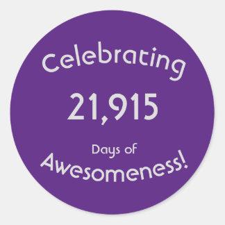Sticker Rond Célébration de 21.915 jours d'anniversaire