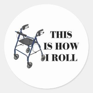 Sticker Rond C'est comment je roule le marcheur