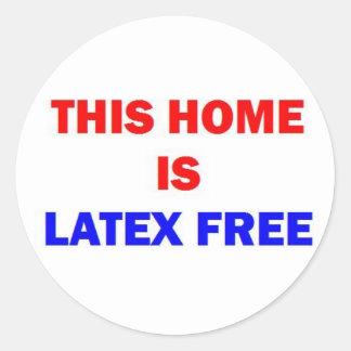 Sticker Rond Cette maison est latex libre