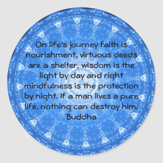 Sticker Rond Citation inspirée de motivation de Bouddha