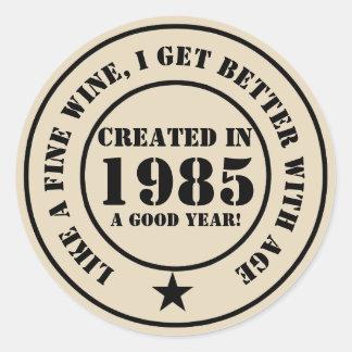 Sticker Rond Comme le vin, je deviens plus âgé et meilleur !