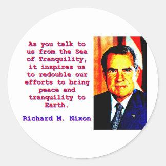 Sticker Rond Comme vous nous parlez - Richard Nixon