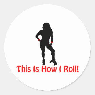 Sticker Rond Comment je roule la fille de Derby de rouleau