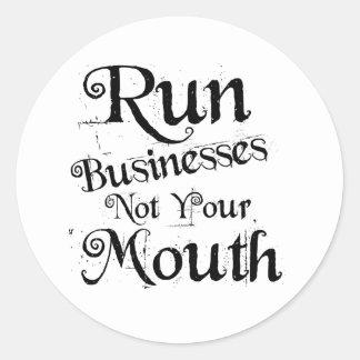 Sticker Rond Courez les entreprises non votre ensemble