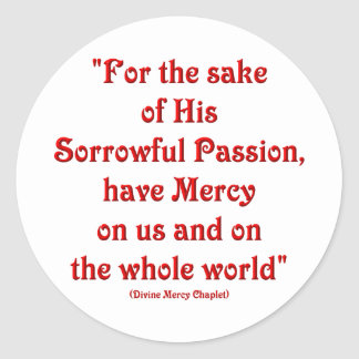 Sticker Rond Dans l'intérêt de sa passion douleureuse…