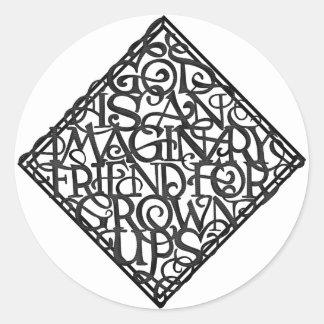 Sticker Rond Dieu est un ami imaginaire pour développé se lève