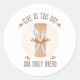 Sticker Rond Donnez-nous ce jour