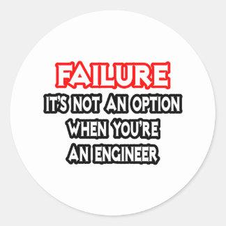 Sticker Rond Échec… pas un ingénieur d'option…