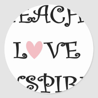 Sticker Rond enseignez l'amour inspirent