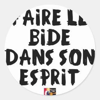 Sticker Rond Faire le BIDE dans son ESPRIT - Jeux de Mots