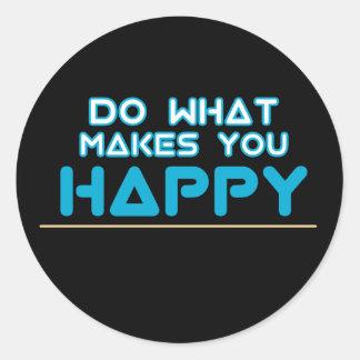 Sticker Rond Faites-vous l'autocollant heureux
