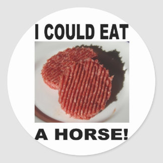 Sticker Rond I could eat a horse - beef burgers