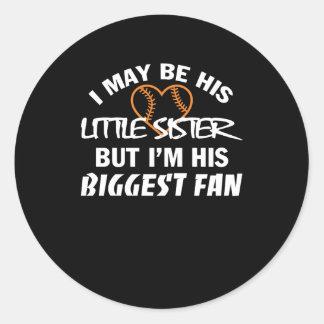Sticker Rond I petite soeur Im sa plus grande chemise de fan