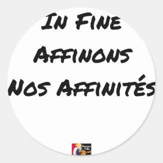 Sticker Rond IN FINE, AFFINONS NOS AFFINITÉS - Jeux de mots