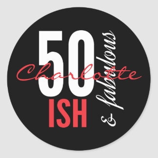 Sticker Rond Ish de l'amusement 50 et anniversaire fabuleux