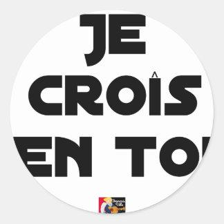 Sticker Rond Je croîs en Toi - Jeux de Mots - Francois Ville