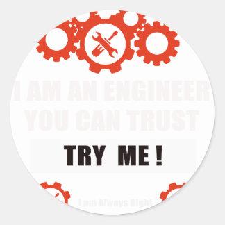 Sticker Rond Je suis un ingénieur que vous pouvez faire