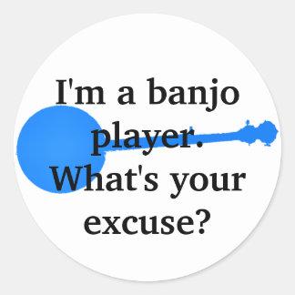 Sticker Rond Je suis un joueur de banjo, ce qui est votre
