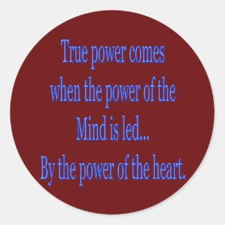 Sticker Rond La puissance vraie vient quand…