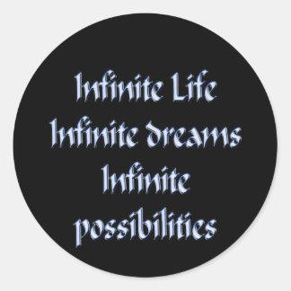 Sticker Rond La vie infinie, rêves infinis, infinis…