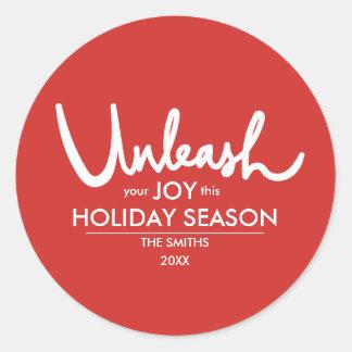 Sticker Rond Lâchez vos vacances de fête de la joie | pleines