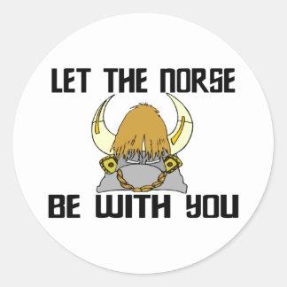 Sticker Rond Laissez les norses être avec vous