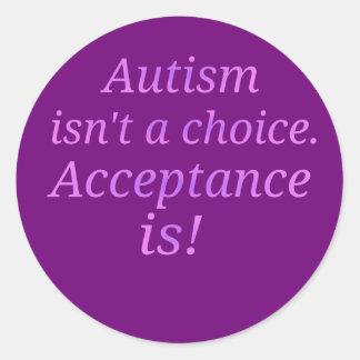Sticker Rond L'autisme n'est pas un bien choisi…