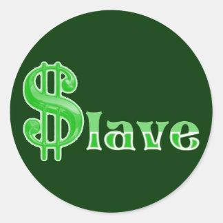 Sticker Rond $lave - Esclave d'argent